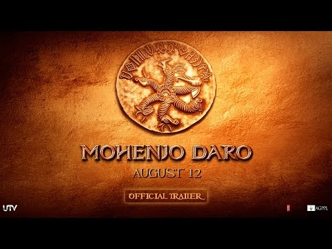 Mohenjo Daro - Official Trailer