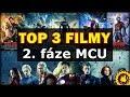 TOP 3 FILMY z 2. FÁZE MARVEL FILMŮ + Vaše komentáře a názory
