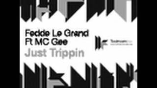 Fedde Le Grand feat. MC Gee - Just Trippin