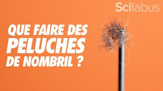 Que faire des peluches de nombril ?