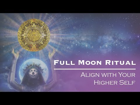 Mayan Full Moon Ritual: Align with Your Higher Self