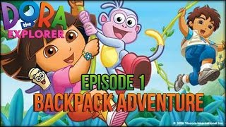 Dora the Explorer Full Episodes Backpack Adventure Game for Children HD Part 1
