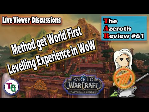 The Azeroth Review #61 Method Get World First Jaina!