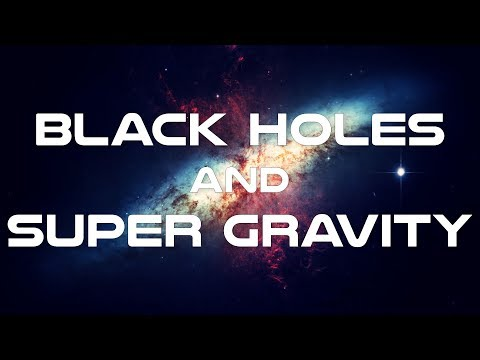 Black Holes and Super Gravity Documentary