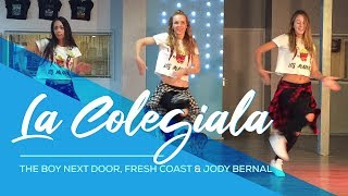 La Colegiala The Boy Next Door Fresh Coast Ft Jody Bernal Easy Fitness Dance