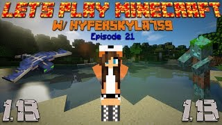 Let's Play Minecraft Episode 21 hello Minecraft Version 1.13