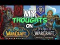 World Of Warcraft Classic & Battle For Azeroth - My Thoughts