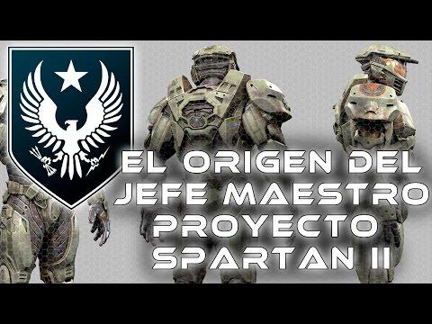 HALO | EL ORIGEN DEL JEFE MAESTRO - PROYECTO SPARTAN II