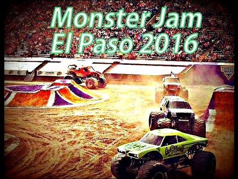 Monster Jam @ El Paso,TeXaS 2016 Compilation HIGHLIGHTS!!