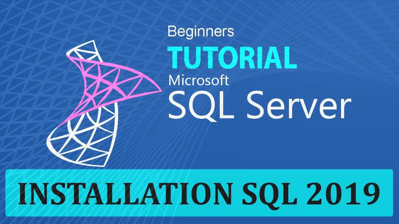 INSTALLATION SQL SERVER 2019
