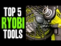 Top 5 BEST Ryobi 18v ONE+ Tools!