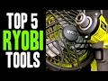 Top 5 BEST Ryobi 18v ONE+ Tools!