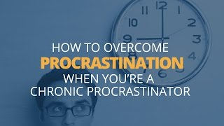 How to Overcome Procrastination | Brian Tracy