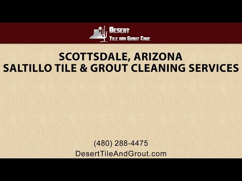 Scottsdale Saltillo Tile Cleaning By Desert Tile & Grout Care