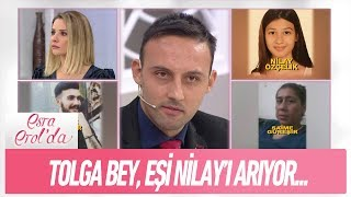 Gambar cover Tolga Bey, eşi Nilay Özçelik'i arıyor... - Esra Erol'da 1 Ocak 2019
