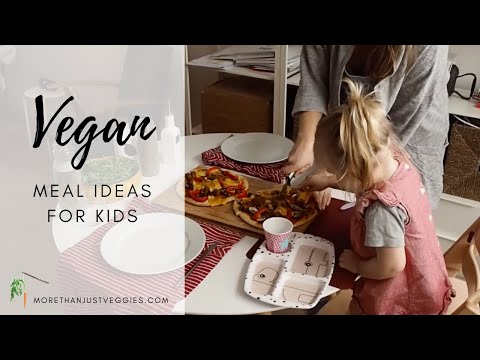 VEGAN MEAL IDEAS FOR KIDS ● Dietitian-Approved!