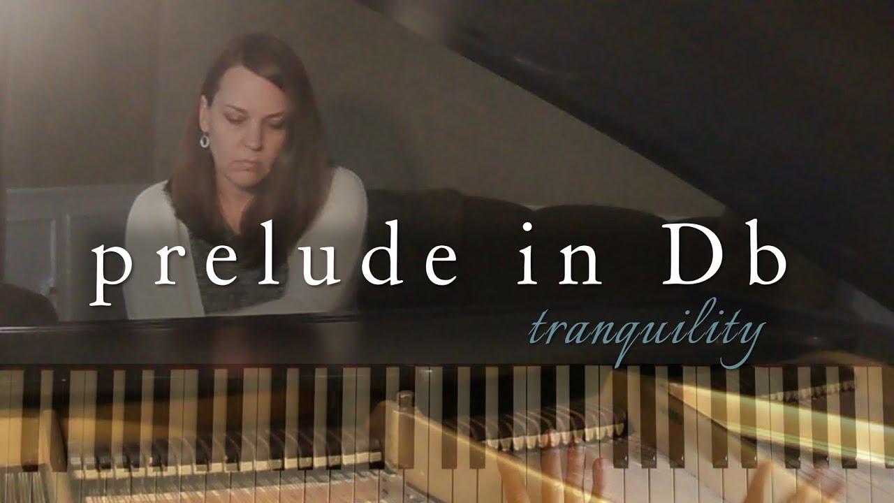 Tranquility: Prelude in Db (Original Piano Solo)