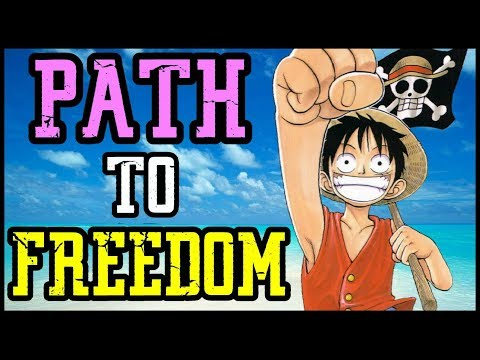 The Theme Of Freedom In The One Piece Story!