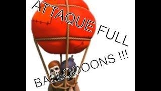 Attaque full ballon clash of clans