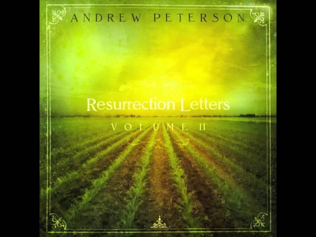 Andrew Peterson: \
