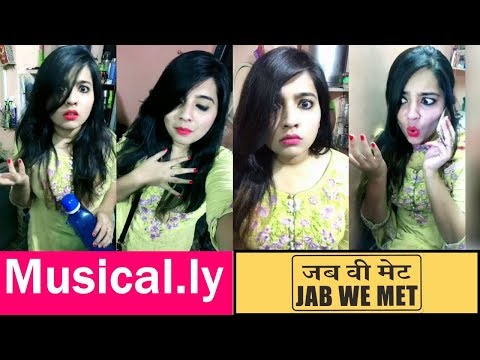 Jab We Met 2007 | Funny Movies Musical.ly Videos Compilation #7 #Random 🎬❤