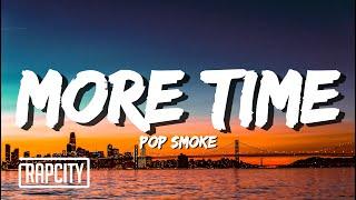 Pop Smoke - More Time (Lyrics)