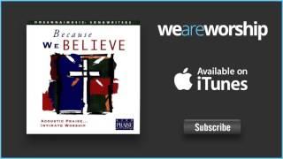 Hosanna Music - Because We Believe