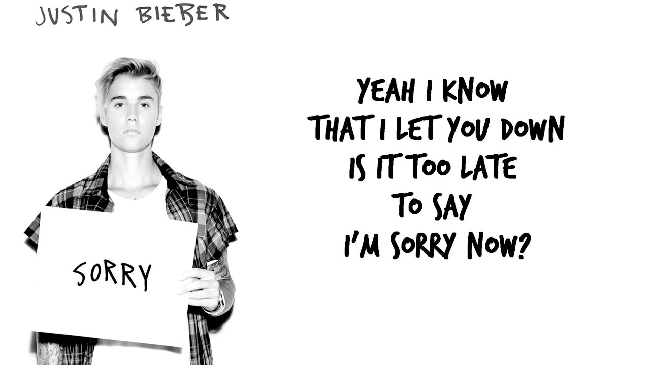 JUSTIN BIEBER - SORRY (Lyric Video) - YouTube