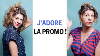 J'ADORE LA PROMO ! thumbnail
