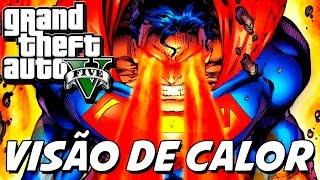GTA V – Visão de Calor do Superman MOD