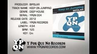 YPQN 004 Bipolar - Keep on Jumping (FREE DOWNLOAD)