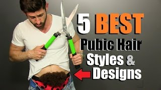 How To Trim Your Pubes Like A PRO! 5 BEST Pubic Hair Designs For Men thumbnail