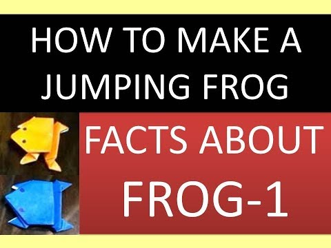 Fun Facts about frog-1/How to make Paper frog/Paper frog that jumps easy/Origami/The Knowledge Hub