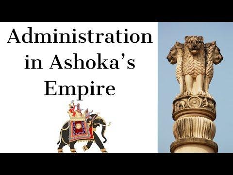 Administration in Ashoka's Empire