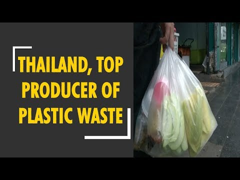 Thailand, one of the top  producers of plastic waste in the world