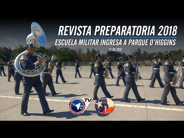 Escuela Militar con Adiós al Séptimo de Línea ingresa a Parque O'Higgins en Preparatoria 2018