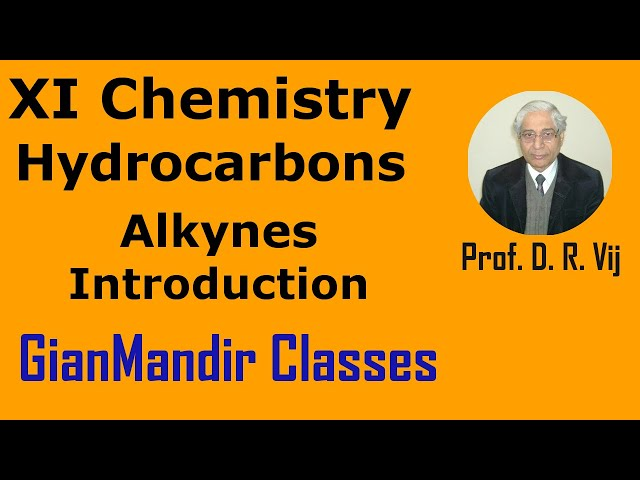 XI Chemistry | Hydrocarbons | Alkynes | Introduction by Ruchi Ma'am