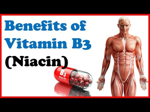 Amazing Health Benefits of Vitamin B3 (Niacin) on our body!