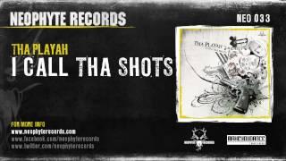 Tha Playah - I Call Tha Shots (NEO033) (2007)