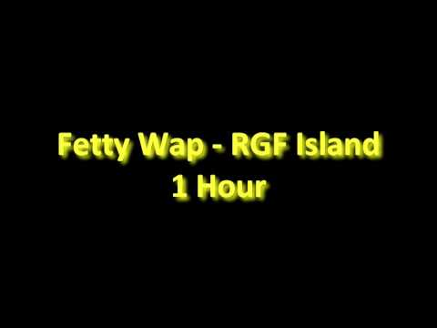 Fetty Wap - RGF Island 1 Hour