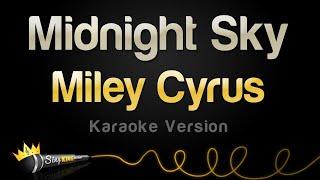 Miley Cyrus - Midnight Sky (Karaoke Version)
