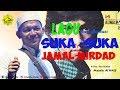 Lagu Suka Suka Jamal Mirdad & Eta Terangkanlah Versi Sholawat Majelis Alwaly
