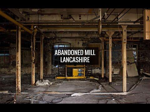 Abandoned Mill, Lancashire