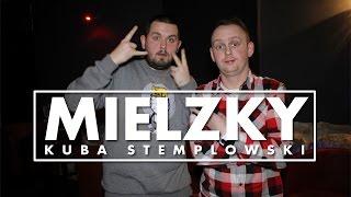 Mielzky x Kuba Stemplowski