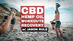 CBD and Hemp Oil for Workouts and Recovery w/ Driven Nutrition's Jason Rule