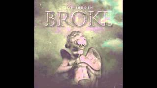 Joe Budden-  Broke NEW 2015!!! DIRTY/CDQ/NODJ