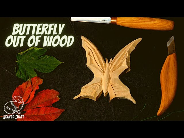 Whittling Projects for Beginners - Butterfly Out of Wood