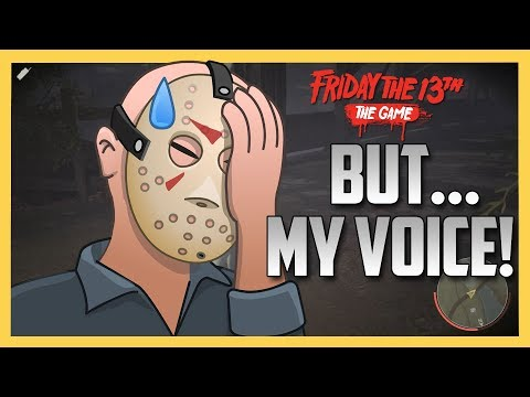 But... My Voice! - Friday The 13th The Game