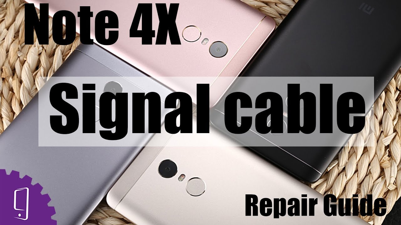 Xiaomi Redmi Note 4x Signal Cable Repair Guide Youtube