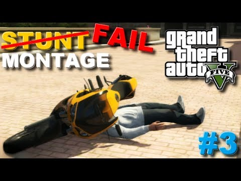 Grand Theft Auto V - Fails Stunt Montage #3